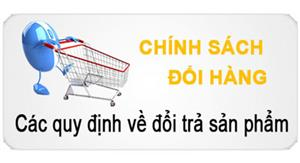 chinh-sach-doi-tra-va-hoan-tien